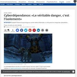 Cyberdépendance: «Le véritable danger, c'est l'isolement»