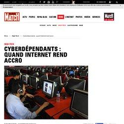 Cyberdépendants : quand Internet rend accro