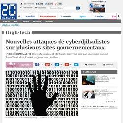 Nouvelles attaques de cyberdjihadistes sur plusieurs sites gouvernementaux