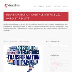 Transformation digitale entre buzz word et réalité