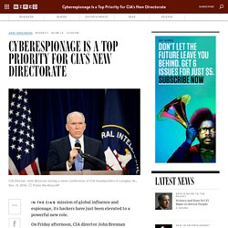 Cyberespionage Is a Top Priority for CIA's New Directorate