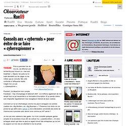 Conseils aux «cybernuls» pour éviter de se faire «cyberespionner»