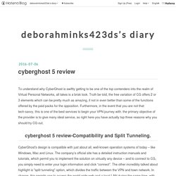 cyberghost 5 review - deborahminks423ds's diary