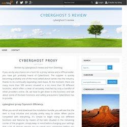 cyberghost proxy - cyberghost 5 review