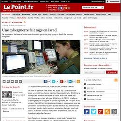 Une cyberguerre fait rage en Israël