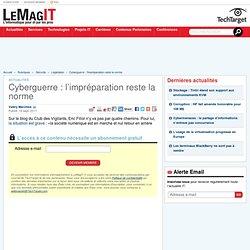 Cyberguerre : l'impréparation reste la norme