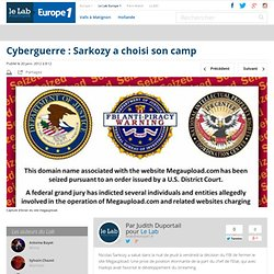 Cyberguerre : Sarkozy a choisi son camp