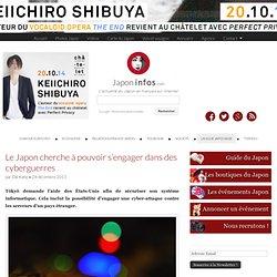 Le Japon cherche à pouvoir s'engager dans des cyberguerres