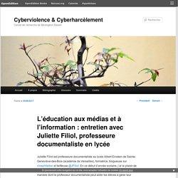 L'éducation aux médias et à l'information : entretien avec Juliette Filiol, professeure documentaliste en lycée