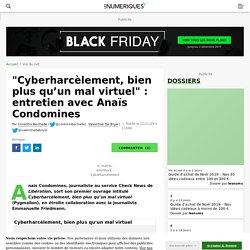 """""""Cyberharcèlement, bien plus qu'un mal virtuel"""" : entretien avec Anaïs Condomines"""