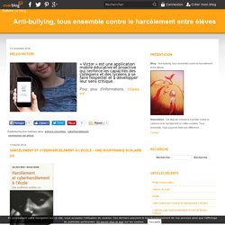 cyberharcelement - Anti-bullying, tous ensemble contre le harcèlement entre élèves