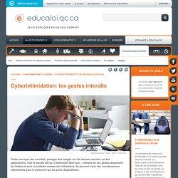 Cyberintimidation: les gestes interdits - Éducaloi