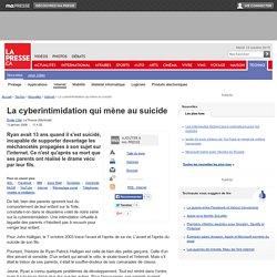 La cyberintimidation qui mène au suicide