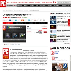 Basic Video Editing - CyberLink PowerDirector 11 Review & Rating