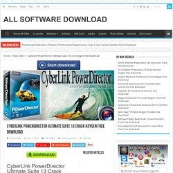 Powerdirector 13 crack download