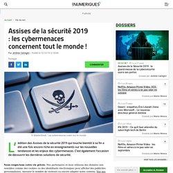 Assises de la sécurité 2019 : les cybermenaces concernent tout le monde !
