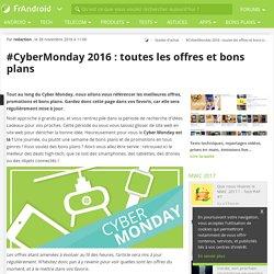 #CyberMonday 2016 : toutes les offres et bons plans