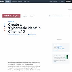 Create a 'Cybernetic Plant' in Cinema4D