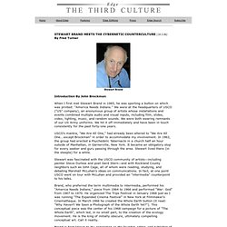 STEWART BRAND MEETS THE CYBERNETIC COUNTERCULTURE By Fred