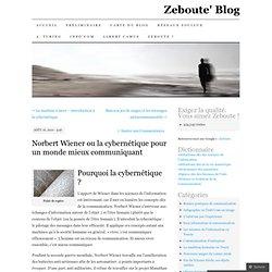 Norbert Wiener ou la cybernétique pour un monde mieux communiquant