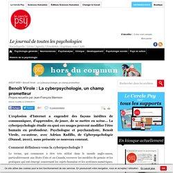Benoît Virole : La cyberpsychologie, un champ prometteur