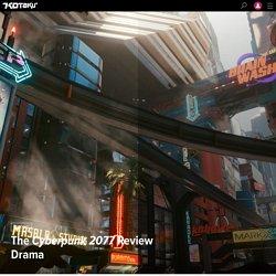 The Cyberpunk 2077 Review Drama