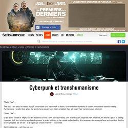 Cyberpunk et transhumanisme - Liste de 98 jeux vidéo