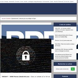 Cybersécurité. 5 astuces pour se protéger en ligne -