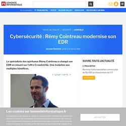 Cybersécurité : Rémy Cointreau modernise son EDR
