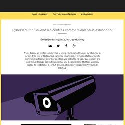 Cybersécurité : quand les centres commerciaux nous espionnent
