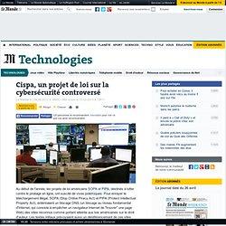 CISPA, un projet de loi sur la cybersécurité controversé