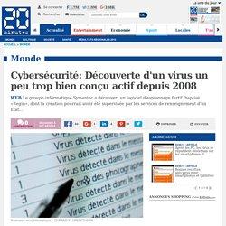 Cybersécurité: Découverte d'un virus un peu trop bien conçu actif depuis 2008
