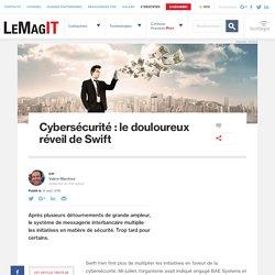 Cybersécurité: le douloureux réveil de Swift