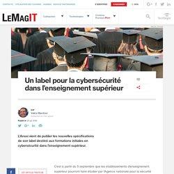 Un label pour la cybersécurité dans l'enseignement supérieur