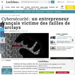 Cybersécurité: un entrepreneur français victime des failles de Barclays, Banque - Assurances