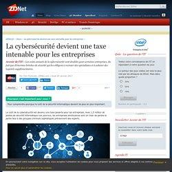 La cybersécurité devient une taxe intenable pour les entreprises - ZDNet