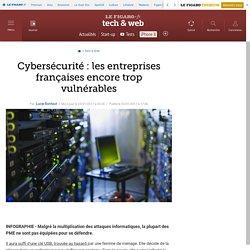 Cybersécurité: les entreprises françaises encore trop vulnérables