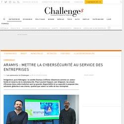 ARAMYS : Mettre la cybersécurité au service des entreprises