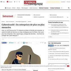 Cybersécurité : les entreprises de plus en plus menacées