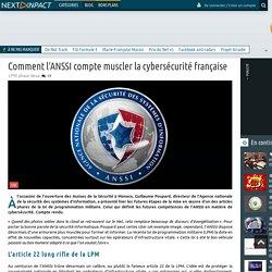 Comment l'ANSSI compte muscler la cybersécurité française