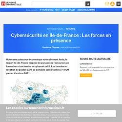 Cybersécurité en Ile-de-France : Les forces en présence