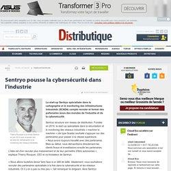 Sentryo pousse la cybersécurité dans l'industrie