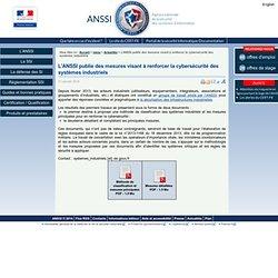 L'ANSSI publie des mesures visant à renforcer la cybersécurité des systèmes industriels