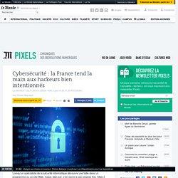 Cybersécurité: la France tend la main aux hackeurs bien intentionnés