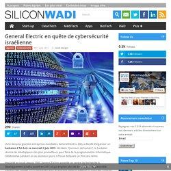 General Electric en quête de cybersécurité israélienne