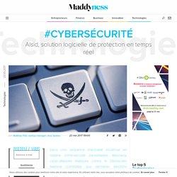 #Cybersécurité : Alsid, solution logicielle de protection en temps réel - Maddyness