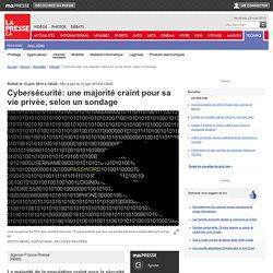 Cybersécurité: une majorité craint pour sa vie privée, selon un sondage