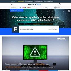 Cybersécurité : quelles sont les principales menaces en 2021, selon Sophos ?