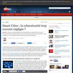 Smart Cities : la cybersécurité trop souvent négligée ?
