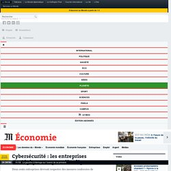 Cybersécurité : les entreprises stratégiques en première ligne